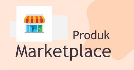 Produk Marketplace